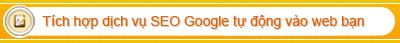 Đăng ký website của bạn với dạch vụ SEO Google tự động. Luôn hiện lên top 1 trong các kết quả tìm kiếm cùa google.